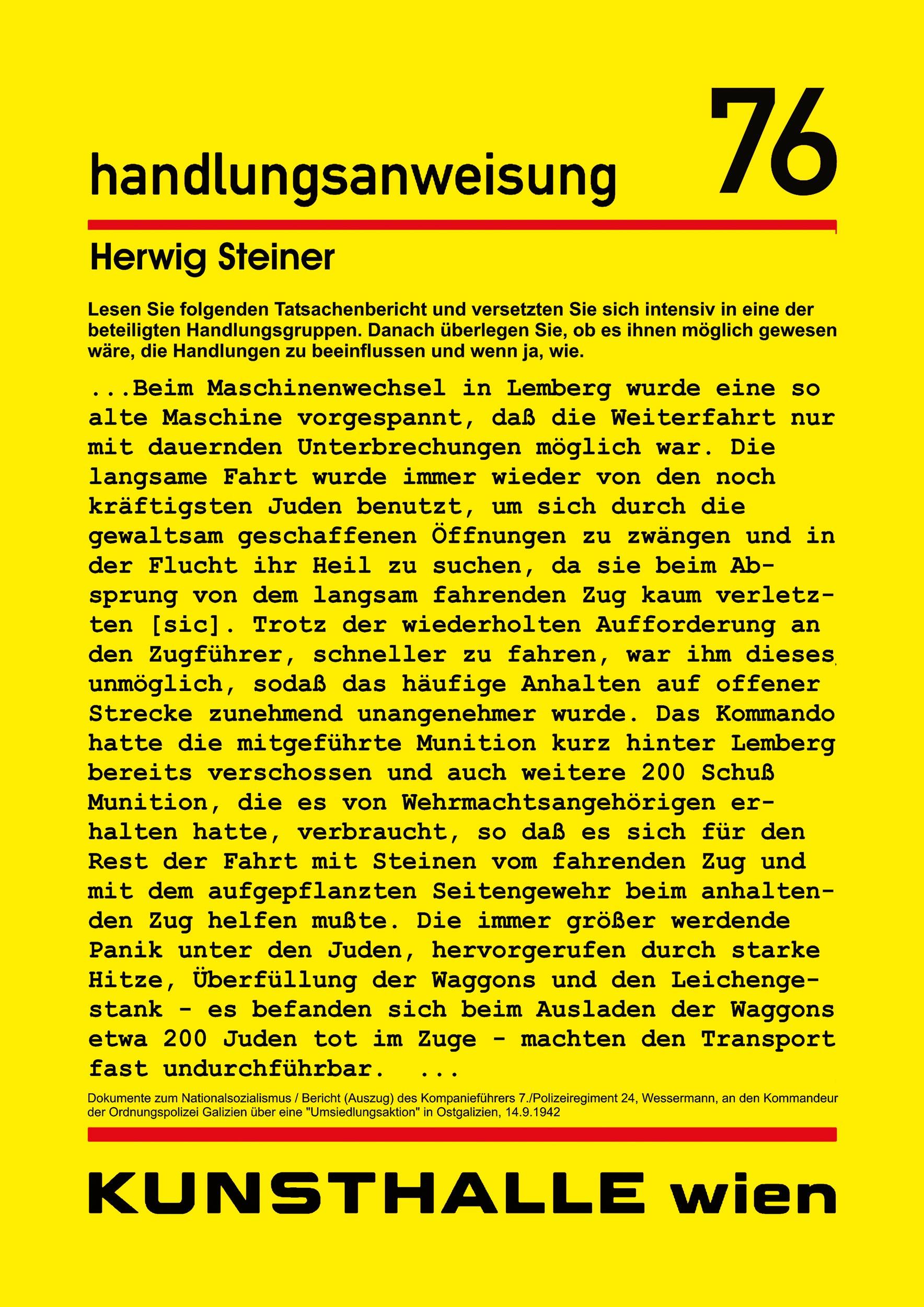 Herwig Steiner (1956L) Handlungsanweisung / temporary projekt in public space / Kunsthalle Wien / dt / 2004 / computergenerierter Print auf Platte / 42 x 29,7cm – Sammlung Manak & Partner